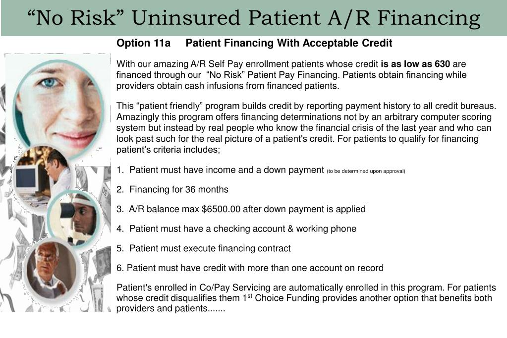 """""""No Risk"""" Uninsured Patient A/R Financing"""