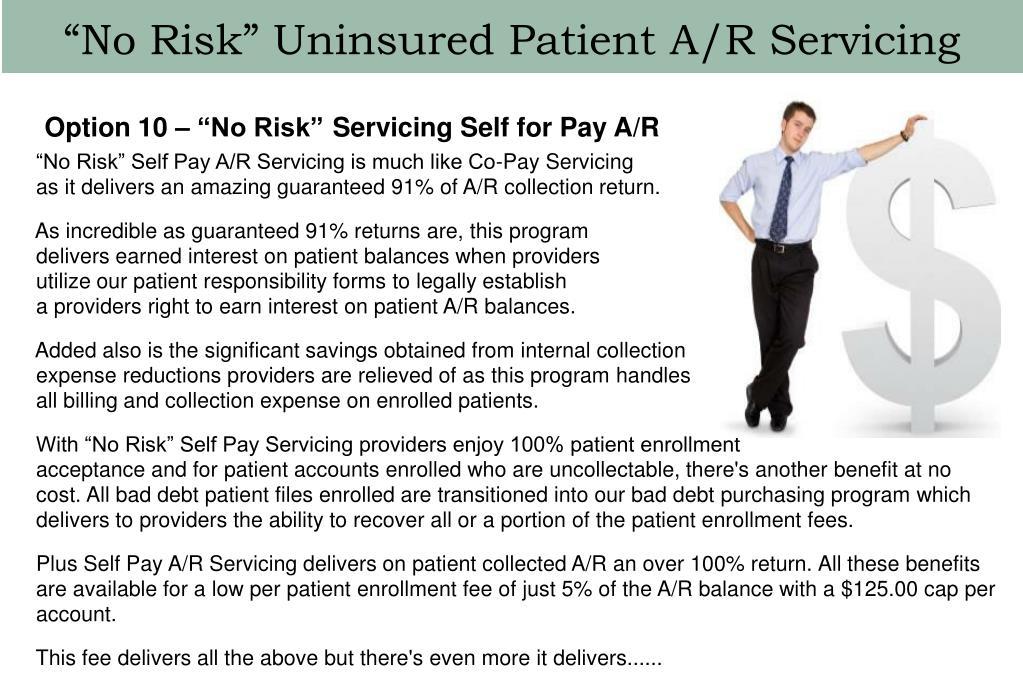 """No Risk"" Uninsured Patient A/R Servicing"