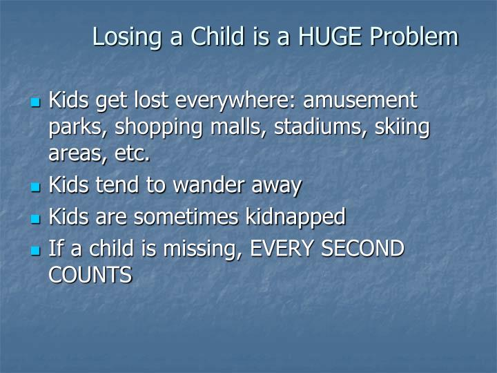Losing a Child is a HUGE Problem