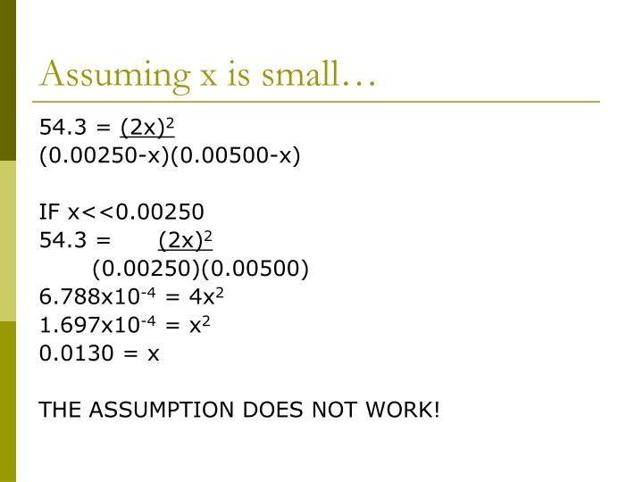 Assuming x is small…