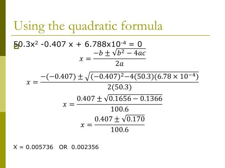 Using the quadratic formula