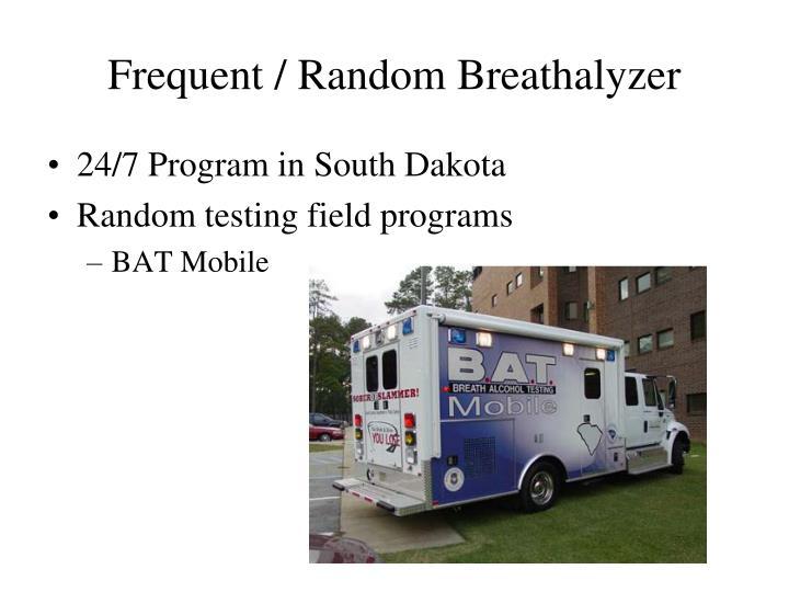Frequent / Random Breathalyzer
