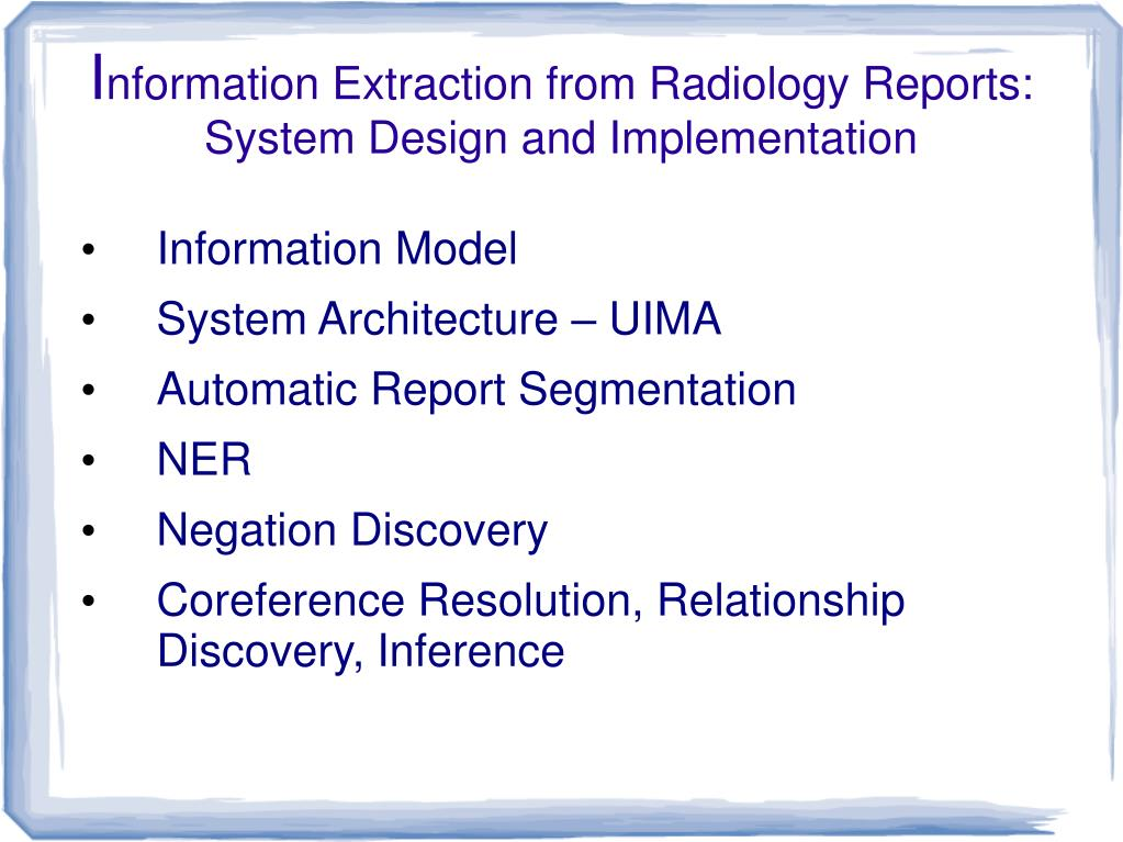 Ppt I Nformation Extraction From Radiology Reports System Design And Implementation Powerpoint Presentation Id 986713