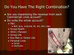 do you have the right combination3