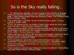 so is the sky really falling2