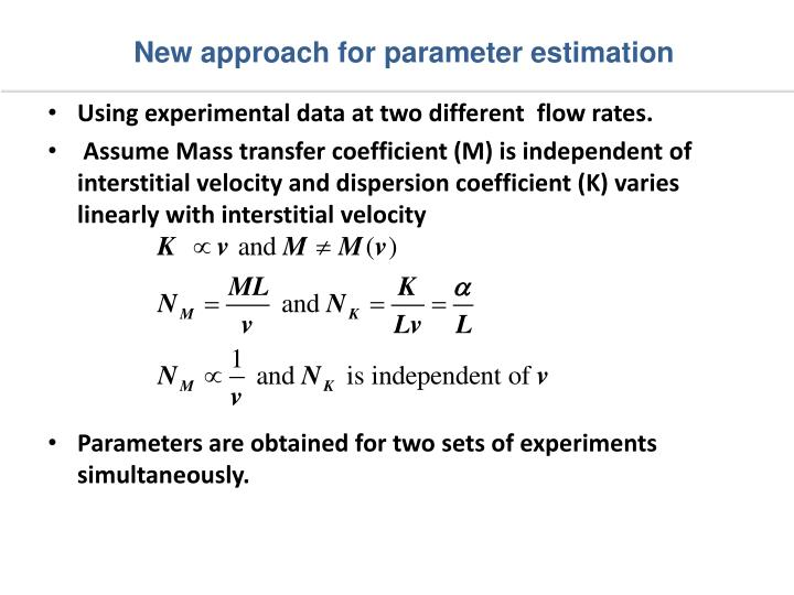 New approach for parameter estimation