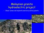 malaysian granite hydroelectric project1