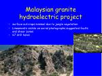 malaysian granite hydroelectric project2