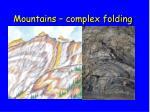 mountains complex folding