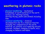 weathering in plutonic rocks