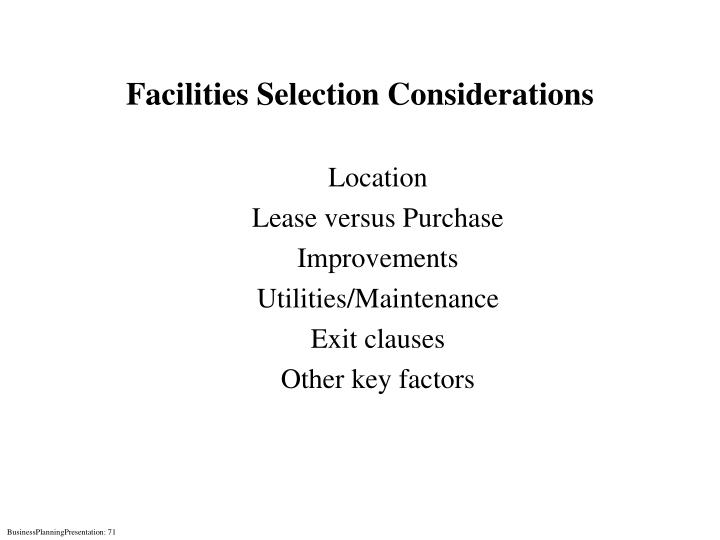 Facilities Selection Considerations