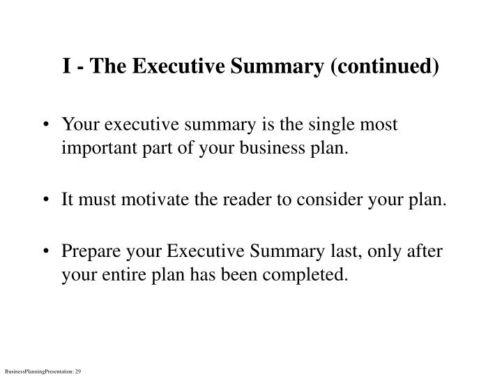 I - The Executive Summary (continued)
