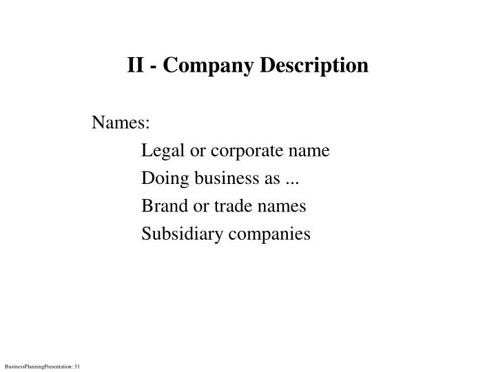 II - Company Description