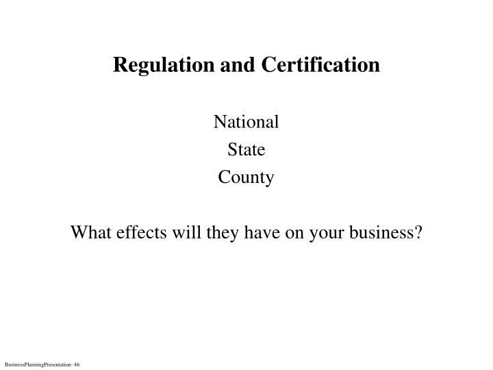 Regulation and Certification