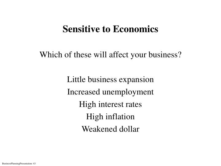 Sensitive to Economics
