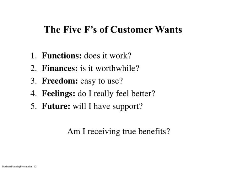 The Five F's of Customer Wants