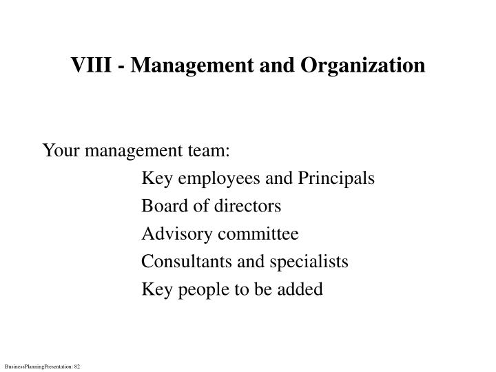 VIII - Management and Organization