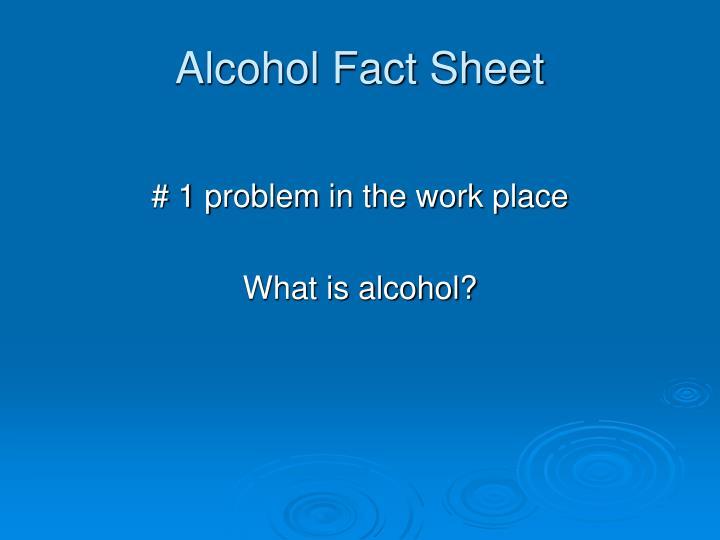 Alcohol Fact Sheet