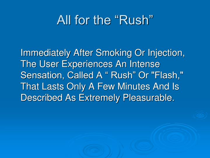 """All for the """"Rush"""""""