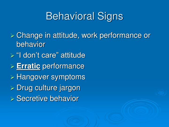 Behavioral Signs