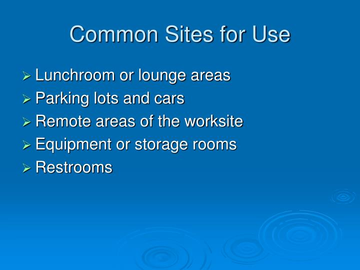 Common Sites for Use