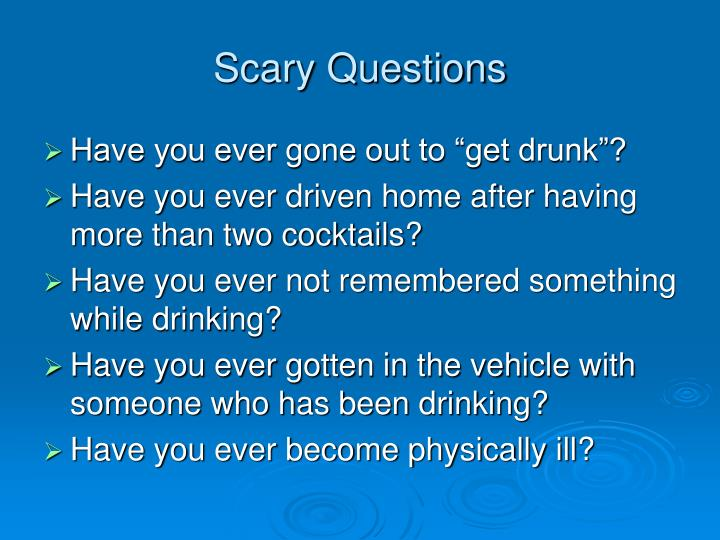 Scary Questions