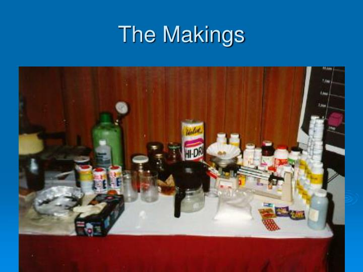 The Makings