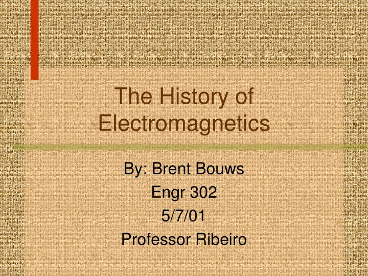 the history of electromagnetics n.