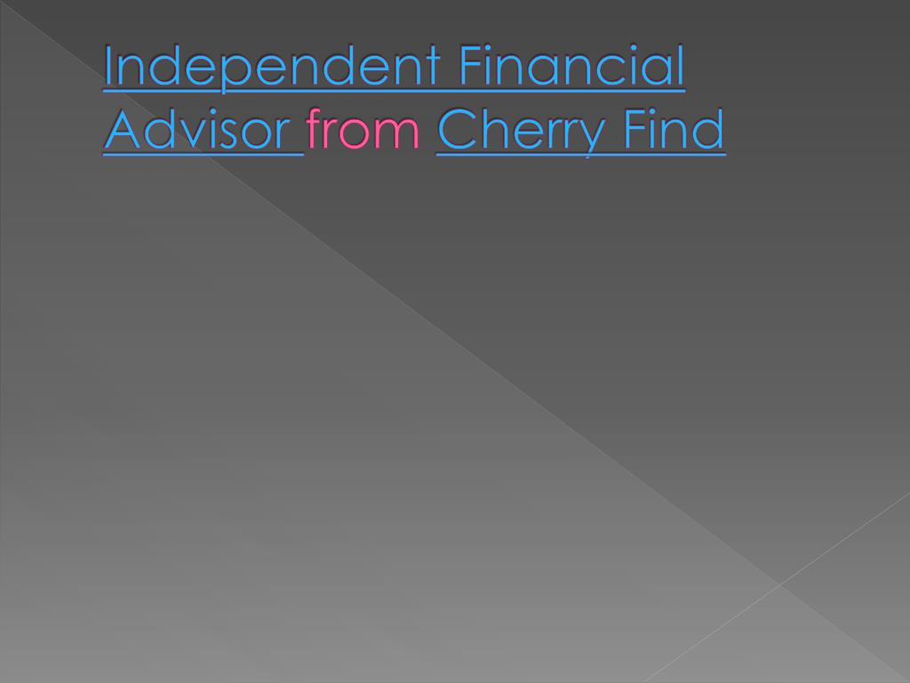 independent financial advisor from cherry find l.