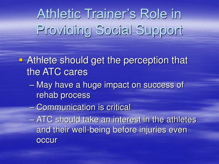 Athletic Trainer's Role in Providing Social Support