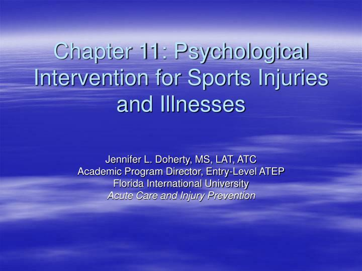 Chapter 11 psychological intervention for sports injuries and illnesses