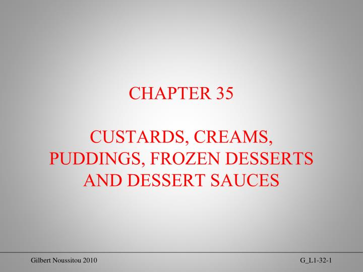 chapter 35 custards creams puddings frozen desserts and dessert sauces n.