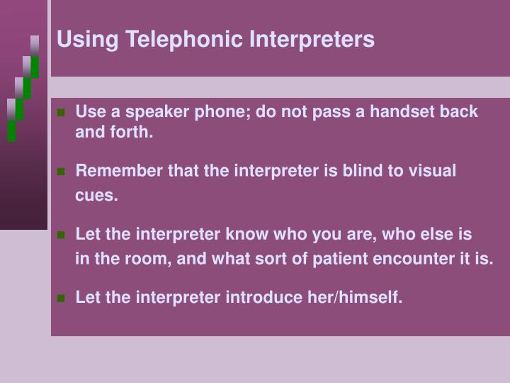 Using Telephonic Interpreters