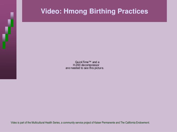 Video: Hmong Birthing Practices