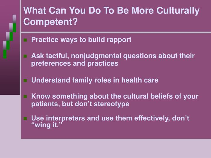 What Can You Do To Be More Culturally Competent?