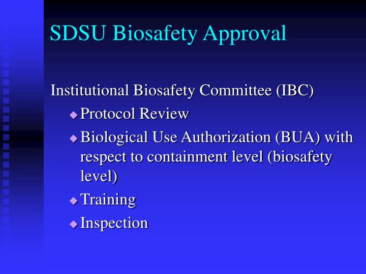 SDSU Biosafety Approval