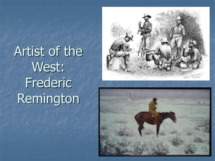 Artist of the west frederic remington