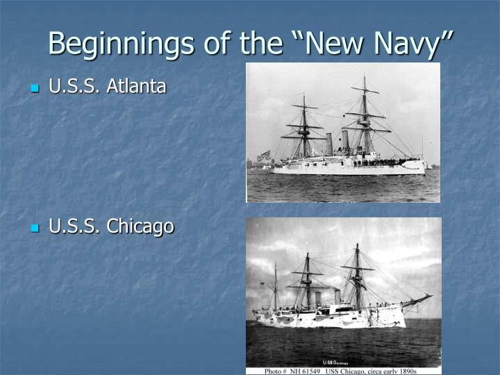 """Beginnings of the """"New Navy"""""""