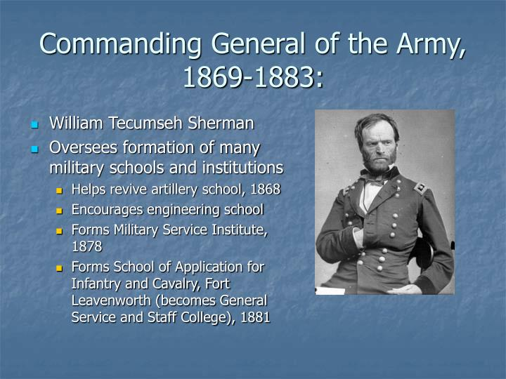 Commanding General of the Army, 1869-1883: