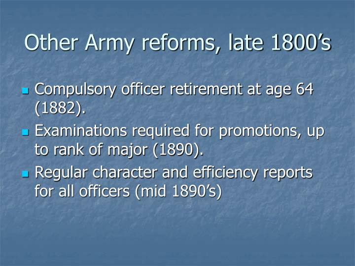 Other Army reforms, late 1800's