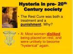 hysteria in pre 20 th century society