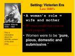 setting victorian era late 1880 s
