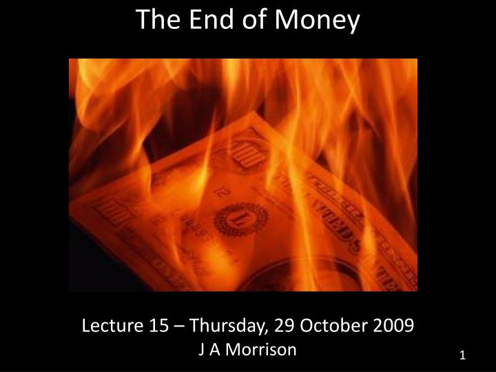 the end of money n.