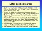 later political career
