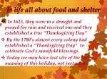 is life all about food and shelter
