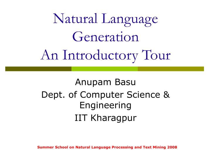 natural language generation an introductory tour n.