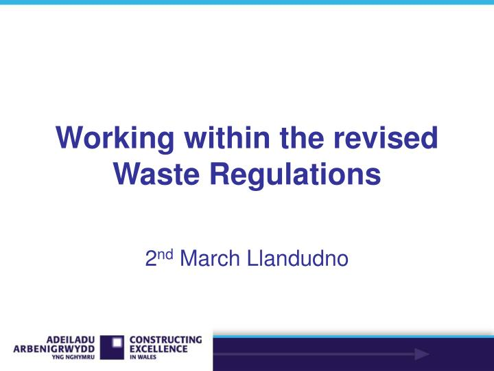 working within the revised waste regulations n.