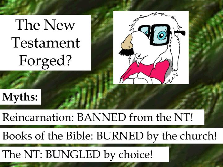 The New Testament Forged?