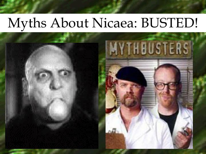 Myths About Nicaea: BUSTED!