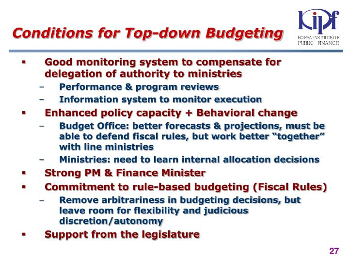 Conditions for Top-down Budgeting